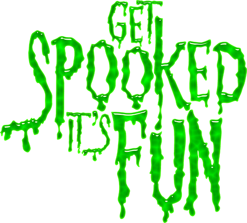 Get Spooked! It's Fun!
